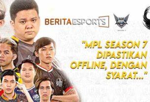 Keputusan Sudah Bulat, MPL Season 7 Dipastikan Offline!